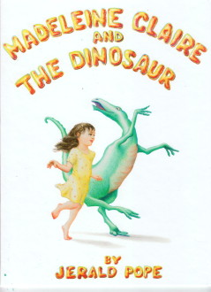 Madeline Claire & the Dinosaur